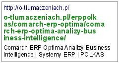 http://o-tlumaczeniach.pl/erppolkas/comarch-erp-optima/comarch-erp-optima-analizy-business-intelligence/